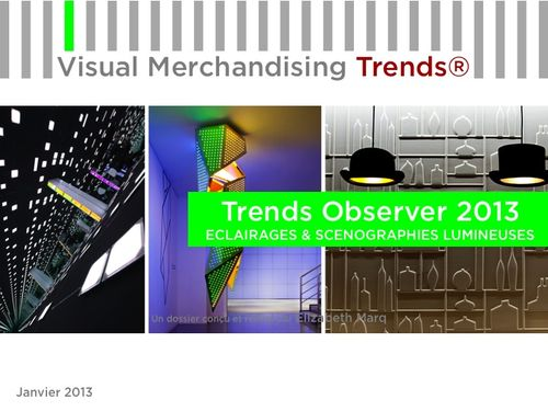 TRENDS OBSERVER ECLAIRAGES & SCENOGRAPHIES LUMINEUSES